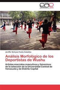 Analisis Morfologico de Los Deportistas de Wushu