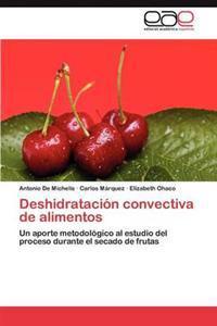 Deshidratacion Convectiva de Alimentos