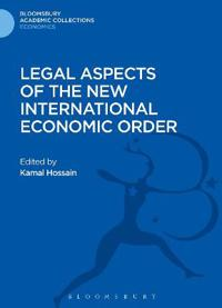Legal Aspects of the New International Economic Order
