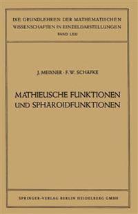 Mathieusche Funktionen Und Sph roidfunktionen
