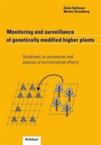 Monitoring and Surveillance of Genetically Modified Higher Plants