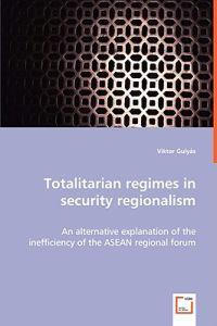 Totalitary Regimes in Security Regionalism
