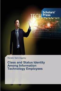 Class and Status Identity Among Information Technology Employees