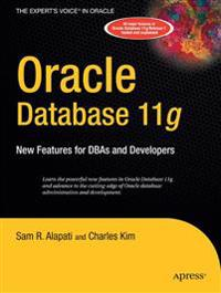 Oracle Database 11g: New Features for Dbas and Developers
