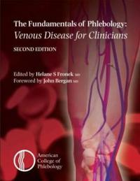 Fundamentals of Phlebology: Venous Disease for Clinicians