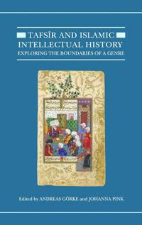 Tafsir and Islamic Intellectual History
