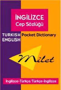 Milet Turkish English Pocket Dictionary/Milet Ingilizce Cep Sozlugu