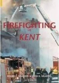 Firefighting in Kent