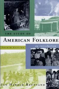 The Study of American Folklore