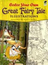 Color Your Own Great Fairy Tale
