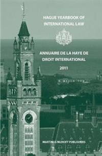 Hague Yearbook of International Law 2011 / Annuaire De La Haye De Droit International 2011