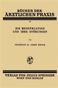 Die Menstruation Und Ihre Störungen