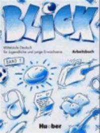 BLICK; ARBEITSBUCH 1