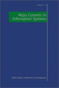 Major Currents in Information Systems