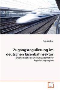 Zugangsregulierung Im Deutschen Eisenbahnsektor