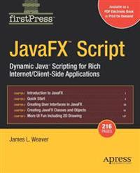 Javafx Script: Dynamic Java Scripting for Rich Internet/Client-Side Applications