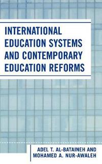 International Education Systems And Contemporary Education Reforms