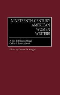 Nineteenth-Century American Women Writers
