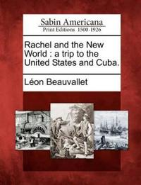 Rachel and the New World