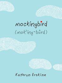 Mockingbird - Kathryn Erskine - böcker (9780399252648)     Bokhandel