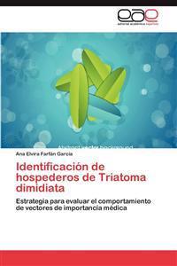 Identificacion de Hospederos de Triatoma Dimidiata