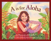 A is for Aloha: A Hawaii Alpha