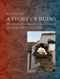 Ruins in Chinese Art and Visual Culture