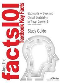 Outlines & Highlights for Basic and Clinical Biostatistics