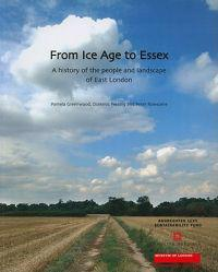 From Ice Age to Essex