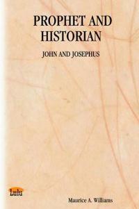 Prophet And Historian