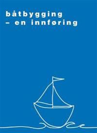 Båtbygging