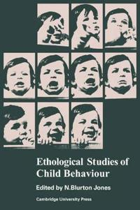Ethological Studies of Child Behaviour