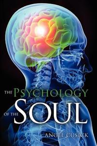 The Psychology of the Soul