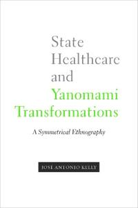 State Healthcare and Yanomami Transformations