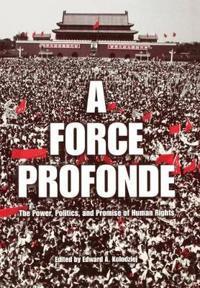 A Force Profonde
