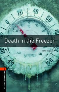 Oxford Bookworms Library: Level 2:: Death in the Freezer