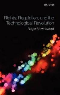 Rights, Regulation and the Technological Revolution