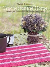 Quick and Simple Crochet for the Home