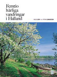 Femtio härliga vandringar i Halland