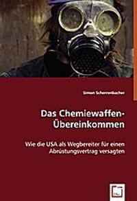 Das Chemiewaffen-Übereinkommen