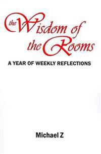 The Wisdom of the Rooms
