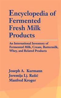 Encyclopedia of Fermented Fresh Milk Products