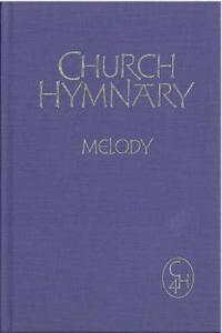 Church Hymnary 4 Melody Edition
