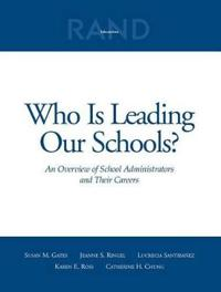 Who Is Leading Our Schools