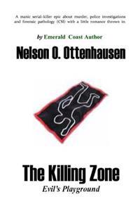 The Killing Zone; Evil's Playground