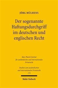 Der Sogenannte Haftungsdurchgriff Im Deutschen Und Englischen Recht: Unterkapitalisierung Und Vermogensentzug