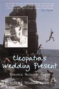 Cleopatra's Wedding Present