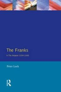 The Franks in the Aegean, 1204-1500