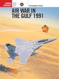 Air War in the Gulf 1991