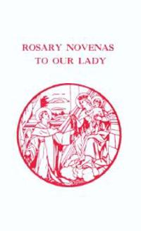 Rosary Novenas to Our Lady